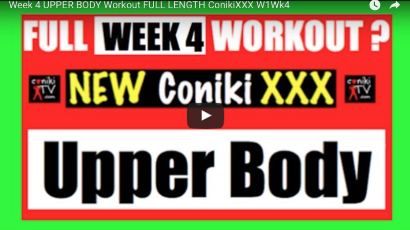 Conikixxx week 4 upper